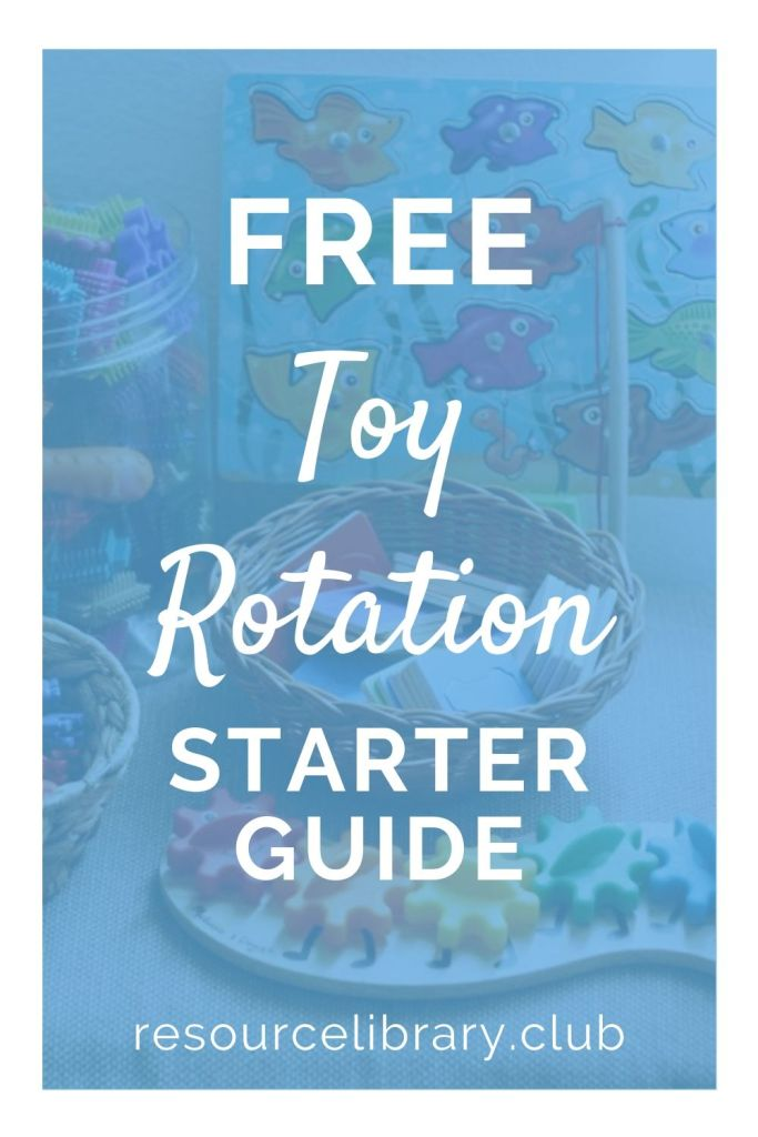 Toy Rotation Starter Guide