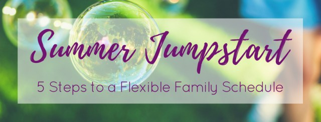 Jumpstart your family's summer schedule with our FREE five-day email series.