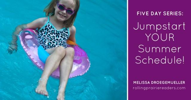 Jumpstart your family's summer schedule!