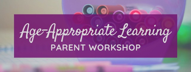 Jar of markers with text overlay: Age-Appropriate Learning Parent Workshop