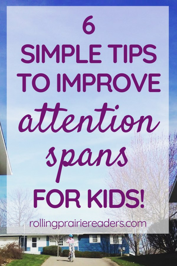 Image of child riding a bike with text overlay: 6 tips to improve attention spans for kids!