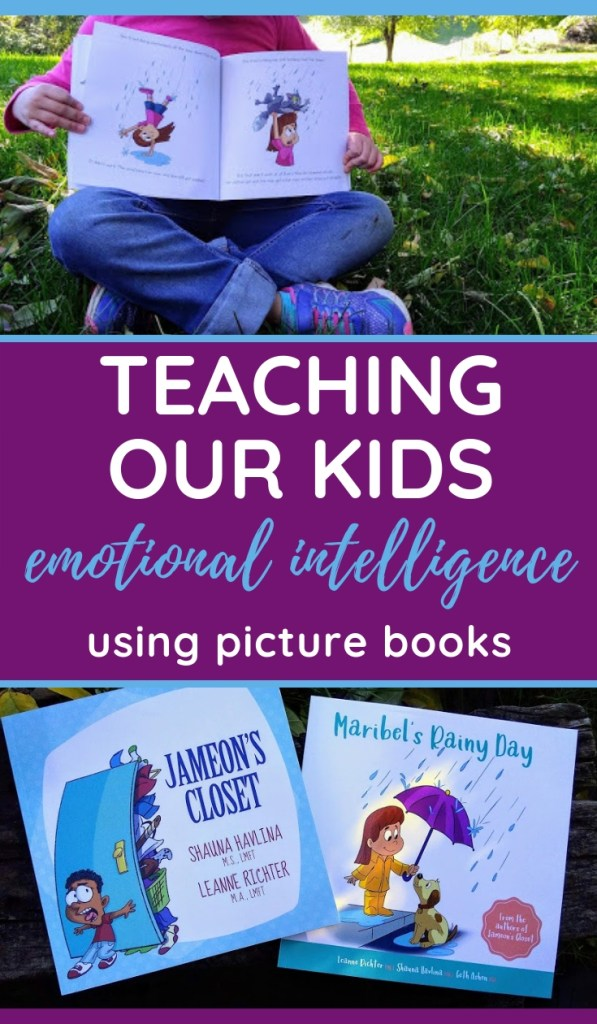 images of picture books with text overlay: Teaching Our Kids Emotional Intelligence Using Picture Books