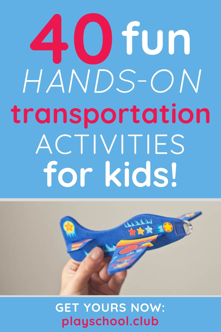 40 FUN Hands-On Transportation Activities for Kids