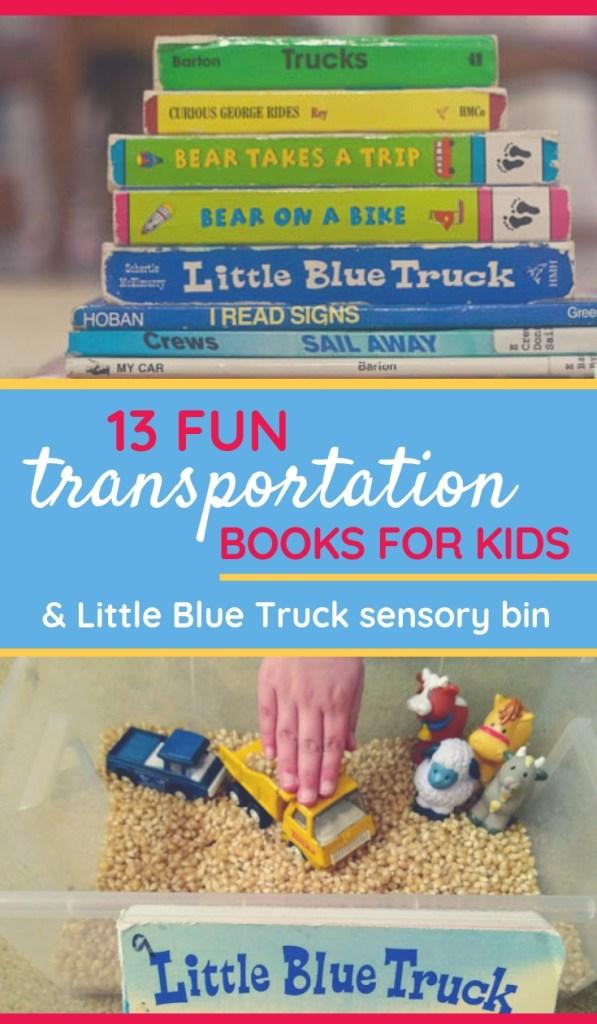 Transportation Books for Kids and Little Blue Truck Sensory Bin