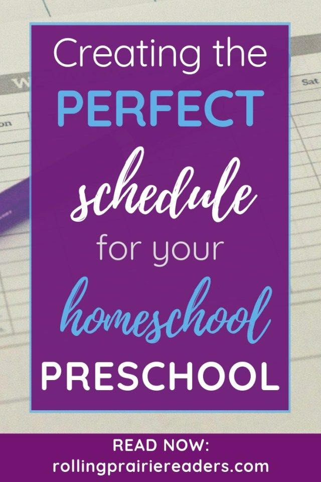 Creating the Perfect Schedule for Your Homeschool Preschool