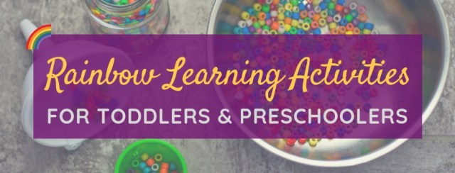 Rainbow Learning Activities for Toddlers & Preschoolers