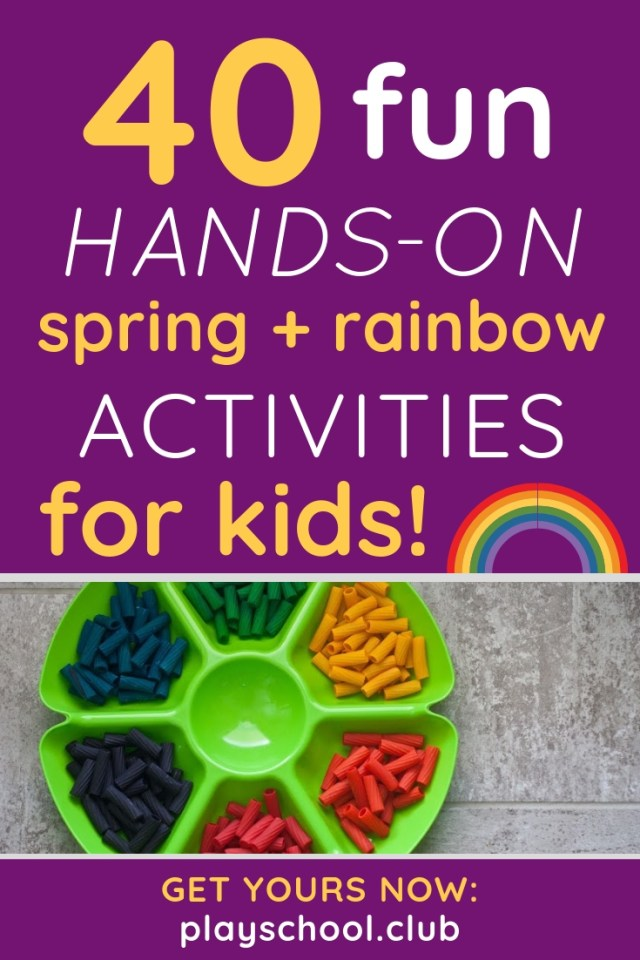 40 Fun Hands-On Spring and Rainbow Activities for Kids
