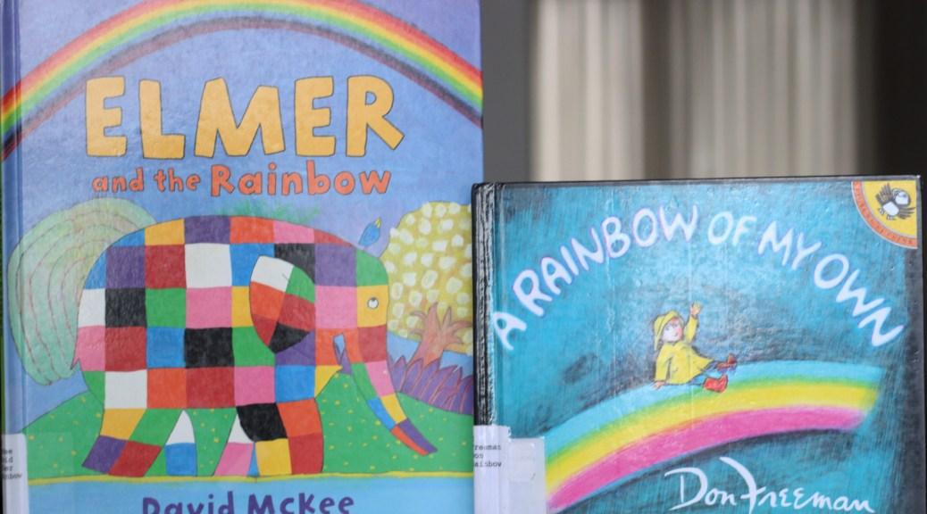 Elmer and the Rainbow with A Rainbow of My Own