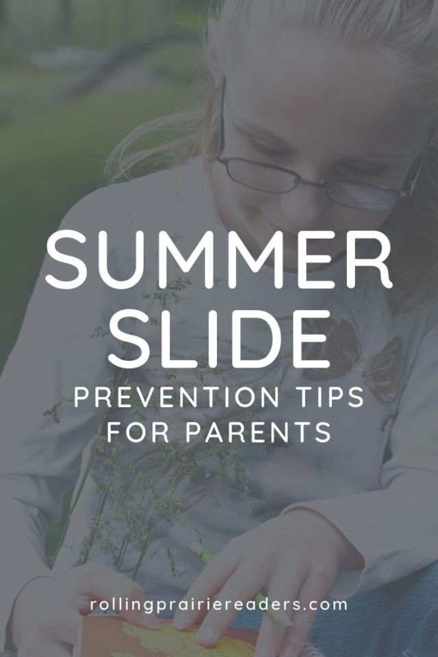 Summer Slide Prevention Tips for Parents