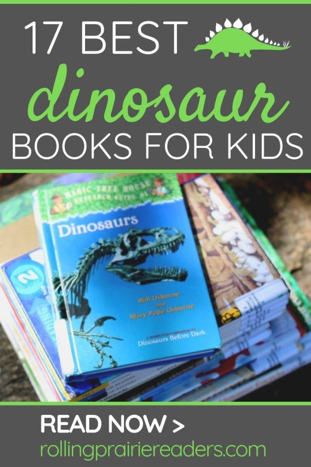 17 Best Dinosaur Books for Kids