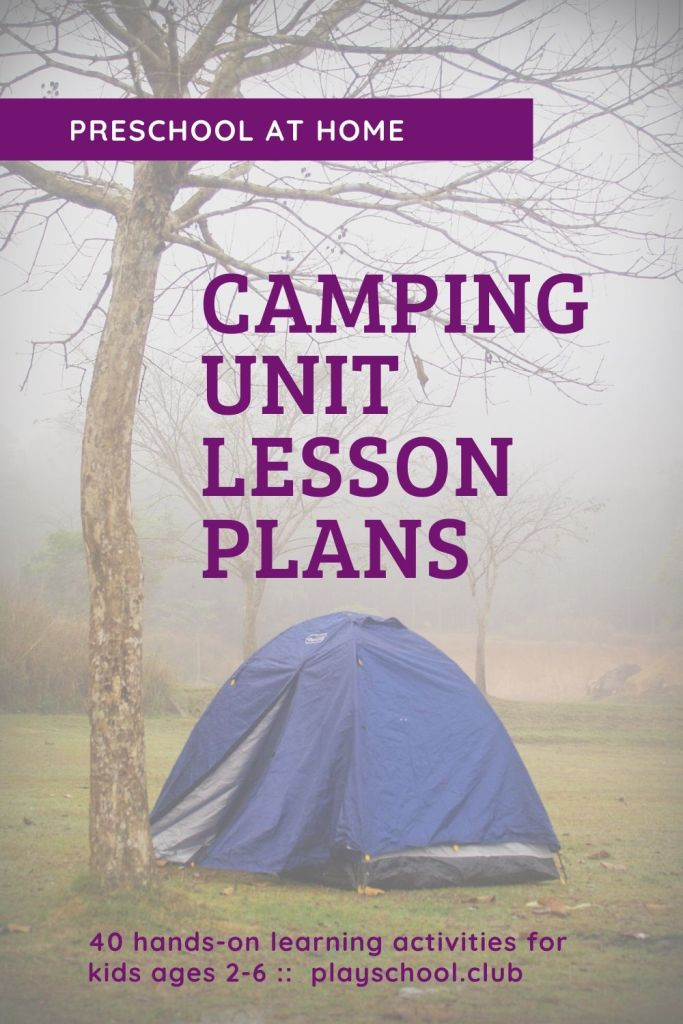 Camping Unit Lesson Plans for Preschool at Home
