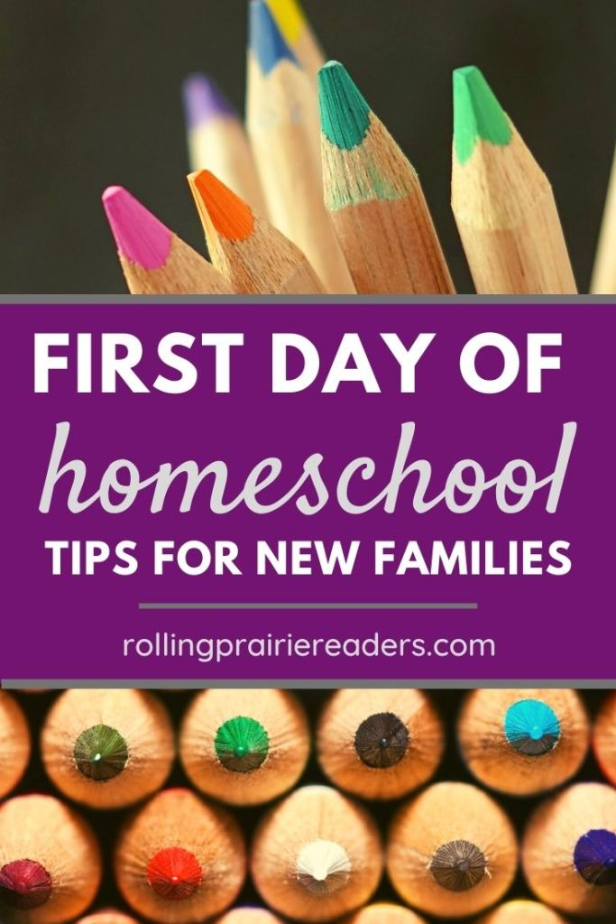First Day of Homeschool Tips for New Families