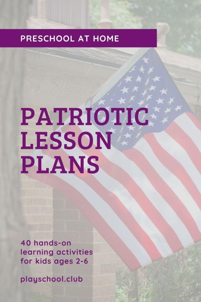 Patriotic Lesson Plans | Preschool at Home
