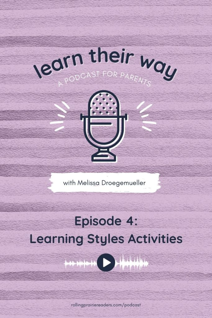 Learn Their Way Episode 4: Learning Styles Activities