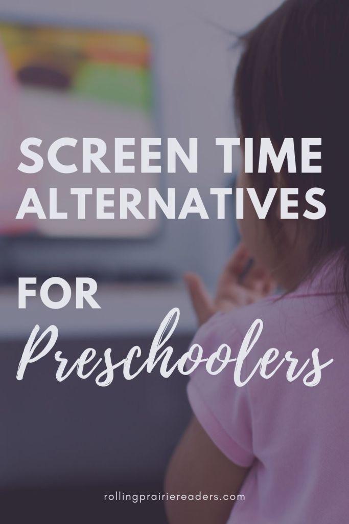 Screen Time Alternatives for Preschoolers