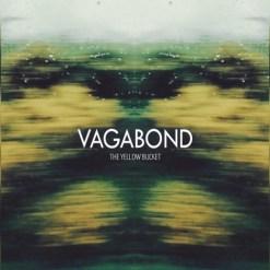 Artwork for The Yellow Bucket's album 'Vagabond'