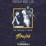 Bowjob and Yungraj will hit the stage at Summer House Cafe, Mumbai at 9 pm tonight.