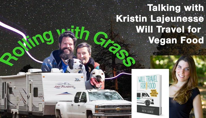 Upcoming Interview with Kristin Lajeunesse about Will Travel for Vegan Food