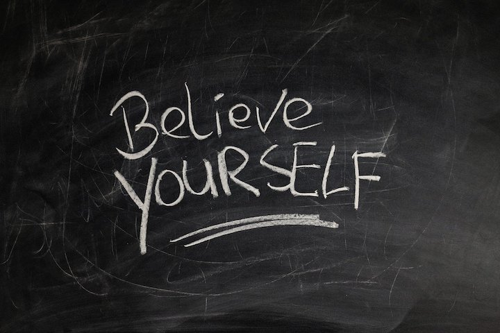 Believe in yourself – A simple tip to change the world
