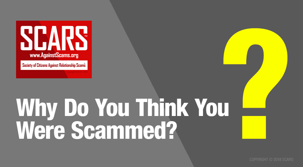 Why Do You Think You Were Scammed?
