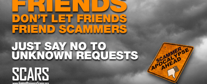 Friends Don't Let Friends Friend Scammers