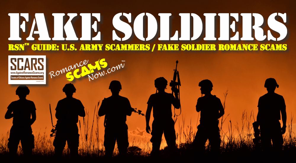 RSN™ Guide: U.S. Army Scammers / Fake Soldier Romance Scams