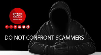 Do Not Confront Scammers Or Criminals