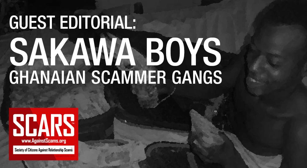 SCARS™ Guest Editorial:Sakawa Boys (Ghanaian Internet Scammer Gangs)
