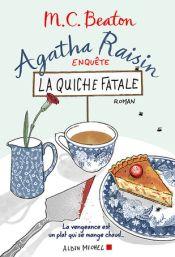 Agatha raison enquête la quiche fatale