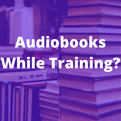 audiobooks while training