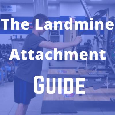 Landmine Attachment Guide