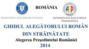 Ghidul alegătorului român din străinătate-prezidenţiale 2014