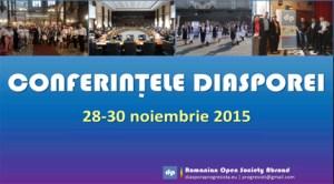 Conferinţele Diasporei - 28-30 noiembrie 2015