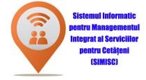 Cunoşti Sistemul Informatic pentru Managementul Integrat al Serviciilor pentru Cetățeni (SIMISC)?
