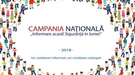 """Campania Națională """"INFORMARE acasă! SIGURANȚĂ în lume!"""""""