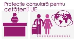 Protecţie consulară pentru cetăţenii UE.