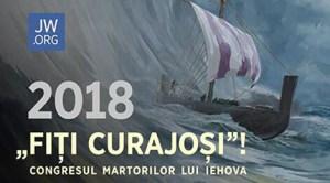 Fiţi curajoşi! Congresul anual al Martorilor lui Iehova din Spania 2018