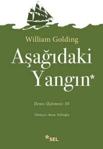 William Goldingin Deniz Üçlemesi Tamamlandı Aşağıdaki Yangın Raflarda