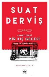 Suat Derviş'in / Ahmet Ferdi - Bir Kış Gecesi