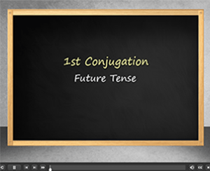 1st Conjugation Future Tense