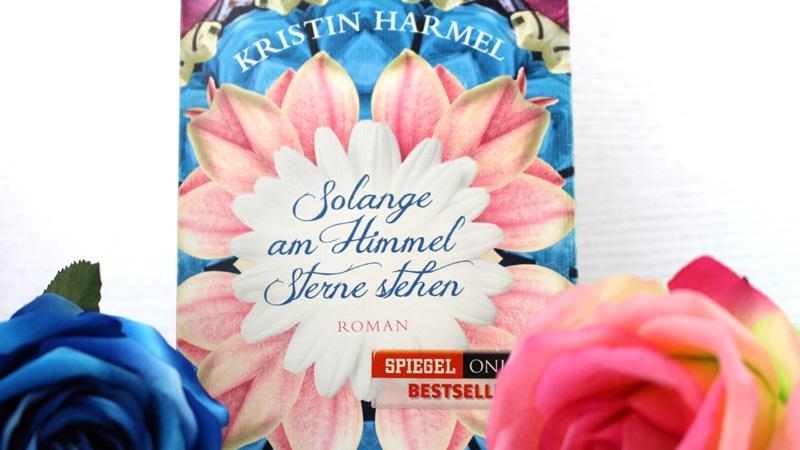 Kristin Harmel – Solange am Himmel Sterne stehen