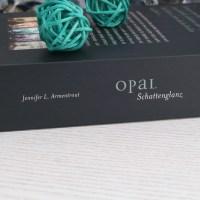 Jennifer L. Armentrout – Opal: Schattenglanz (Obsidian Band 3)