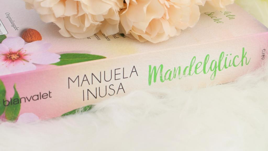 Manuela Inusa – Mandelglück (Kalifornische Träume Band 3)