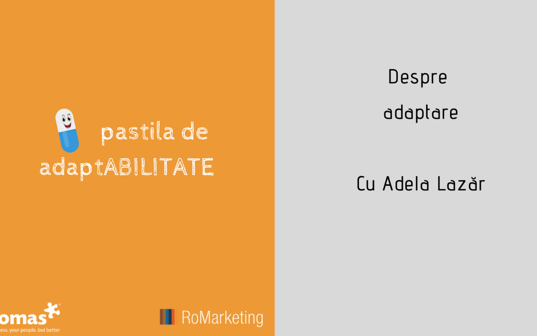 Pastila de adaptABILITATE- Video 13