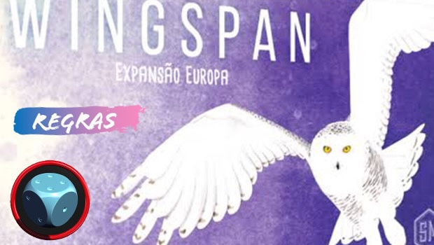 Read more about the article Wingspan: Expansão Europa – Como Jogar