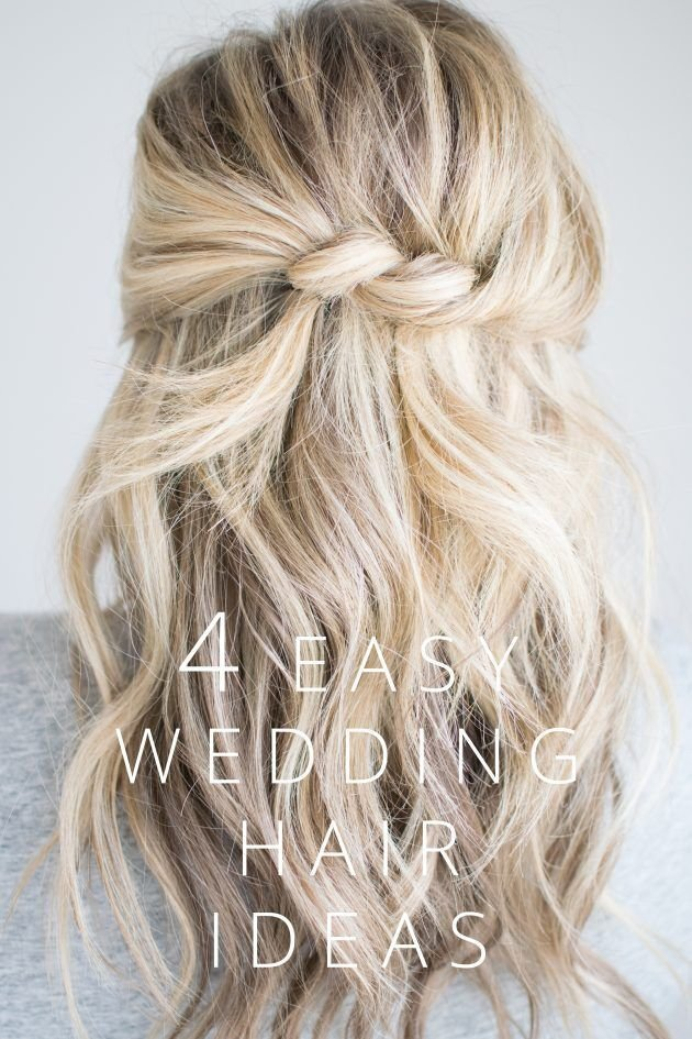 The Best 4 Easy Wedding Hair Ideas The Small Things Blog Hair Nails Make Up Diy Wedding Hair Pictures