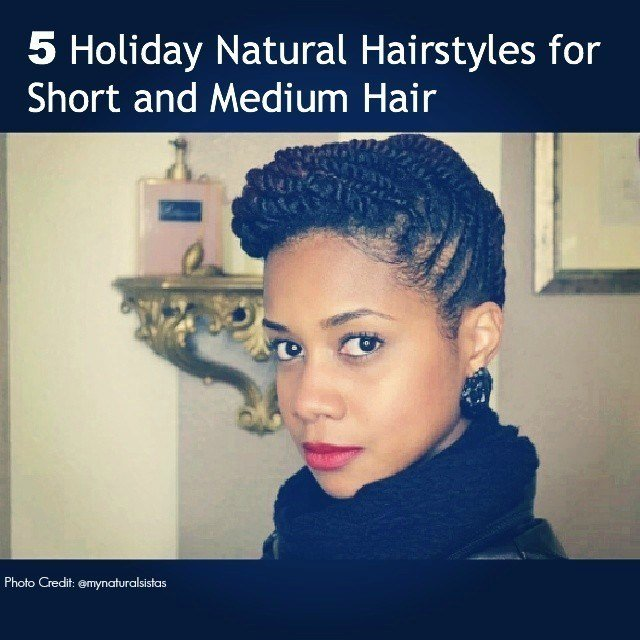 The Best 5 Holiday Updos For Short And Medium Natural Hair Pictures