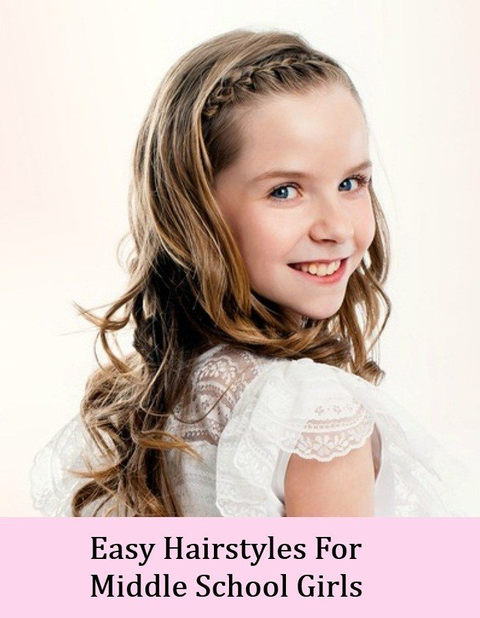 The Best Top 8 Cute And Easy Hairstyles For Middle School Girls Pictures