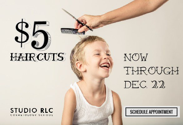 The Best 5 Dollar Haircuts Through December 22 At Studio Rlc Pictures