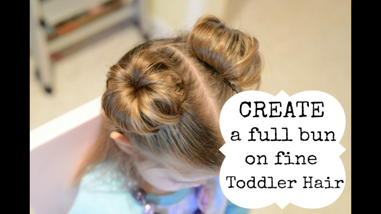 The Best Hairstyles For Toddler Girl Create A Bun With Fine Hair Pictures